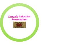 Drugaid Induction Presentation for new starters