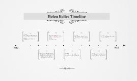 Helen Keller Timeline by Kobi G. on Prezi