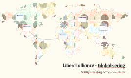 Liberal alliance - Globalisering