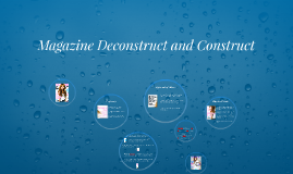 Magazine Deconstruct and Construct