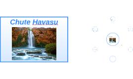 Chute Havasu