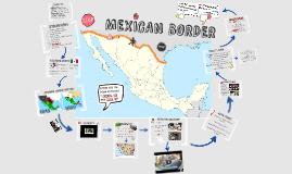 --> MEXICAN BORDER
