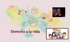 Copy of Derecho a la vida