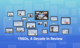 1960's, decade In Review