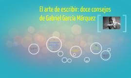 Copy of El arte de escribir: doce consejos de Gabriel García Márquez