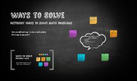 Ways to Solve