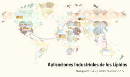 Aplicaciones Industriales de los Lípidos