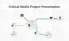 Critical Media Project Presentation