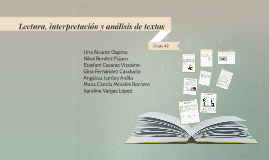 Lectura, interpretación y análisis de texto