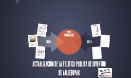 ACTUALIZACION DE LA POLITICA PUBLICA DE JUVENTUD