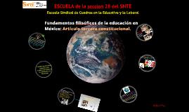 Copy of Copy of FUNDAMENTOS FILOSÓFICOS DE LA EDUCACIÓN EN MÉXICO: ARTICULO TERCERO CONSTITUCIONAL