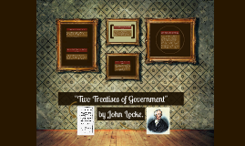 """""""Two Treatises on Government"""""""