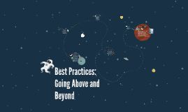 Best Practices: Going Above and Beyond 2015