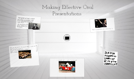 Making Effective Oral Presentations for 201