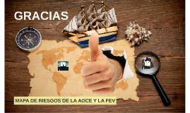 MAPA DE RIESGOS DE LA AGCE Y LA FEV