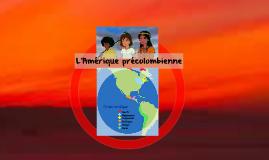 Copy of L'Amérique précolombienne