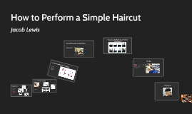 How to Perform a Simple Haircut