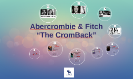 "Abercrombie & Fitch ""The Crom Back"""