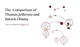 The  Comparison of Thomas Jefferson and Barack Obama