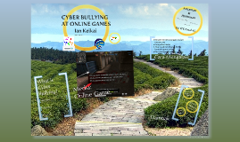 Cyber Bullying at Online Games
