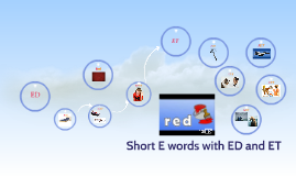 Short E words with ED and ET
