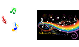 Selena Marie Gomez(Music Presentation)