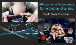 Adicción a los videojuegos, como afecta al cerebro