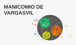MANICOMIO DE VARGASVIL