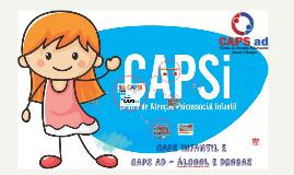 CAPS INFANTIL E CAPS AD - ALCOOL E DROGAS