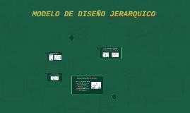 MODELO DE DISEÑO JERARQUICO