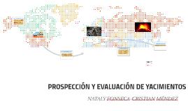 Copy of PROSPECCIÓN Y EVALUACION DE YACIMIENTOS