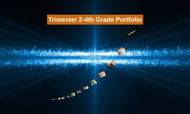 Trimester 2-4th Grade Portfolio
