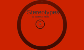 Steretypes