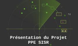 Présentation du Projet PPE SISR