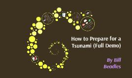 How to Prepare for a Tsunami (FULL DEMO)