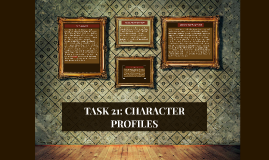 TASK 21: CHARACTER PROFILES