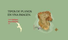 TIPOS DE PLANOS EN UNA IMAGEN.