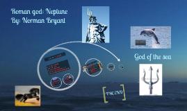 Copy of Roman god: Neptune