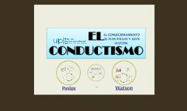 EL CONDICIONAMIENTO DE IVAN PAVLOV Y JOHN WATSON