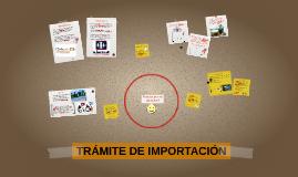TRÁMITE DE IMPORTACIÓN
