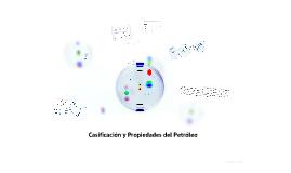 Clasificación del Petróleo Prop Físicas y Químicas