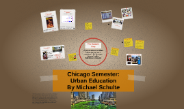 Chicago Semester-Urban Education