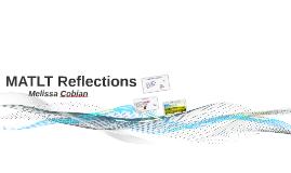MATLT Reflections