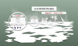 01.03 Module One Quiz