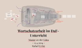 Wortschatzarbeit im DaF-Unterricht by Rafael Uribe on Prezi