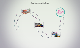 On a Journey with Jesus