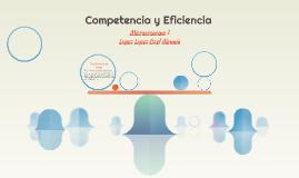 Competencia y Eficiencia
