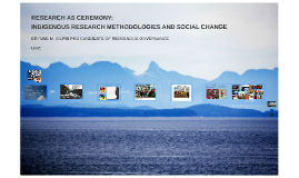 RESEARCH AS CEREMONY: