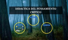 DIDACTICA DEL PENSAMIENTO CRITICO
