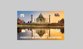 POVERTY IN DIFFERENT COUNTRIES